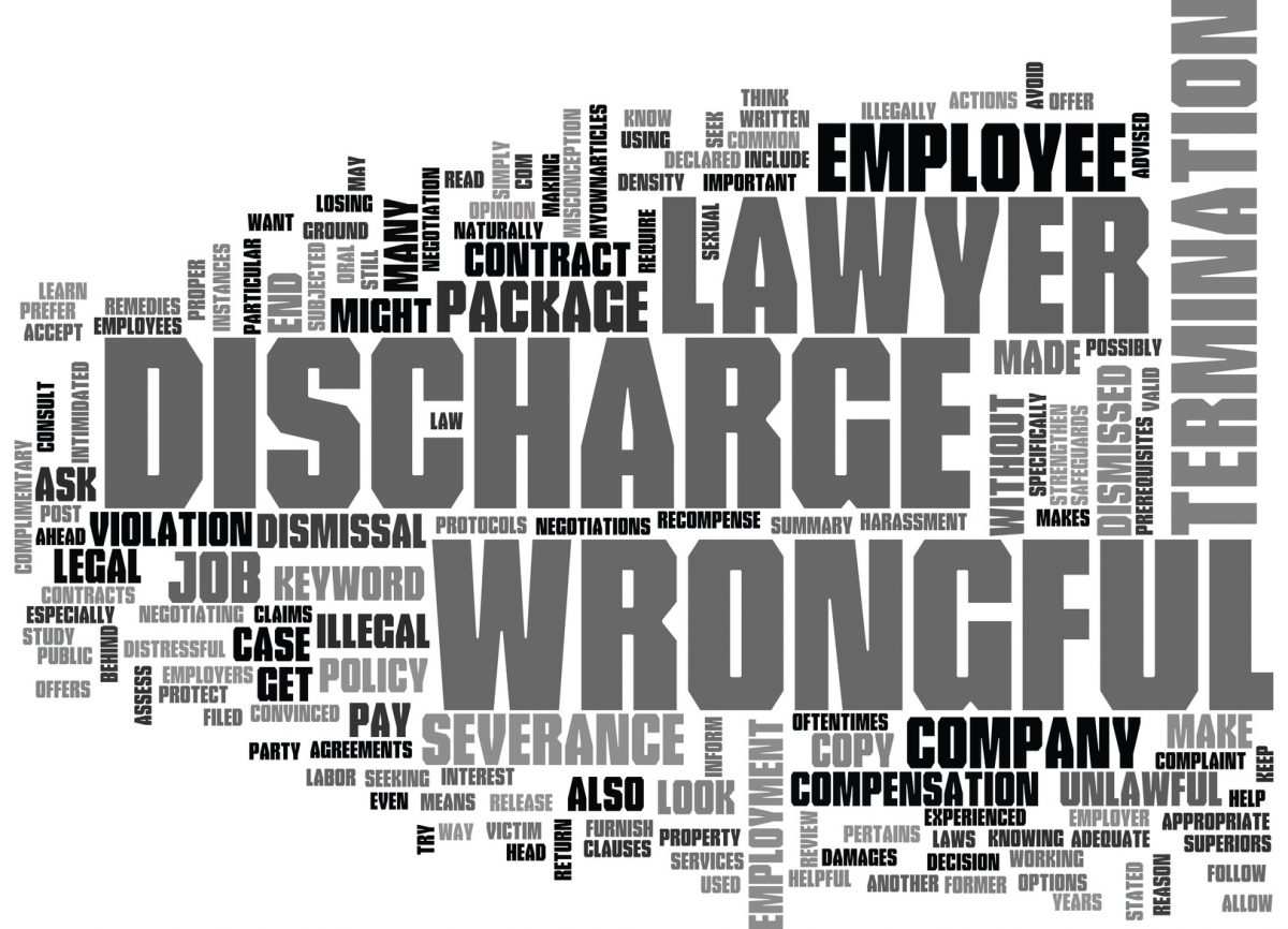 wrongful discharge words set in a cloud and if you need a wrongful discharge attorney in Chicago.